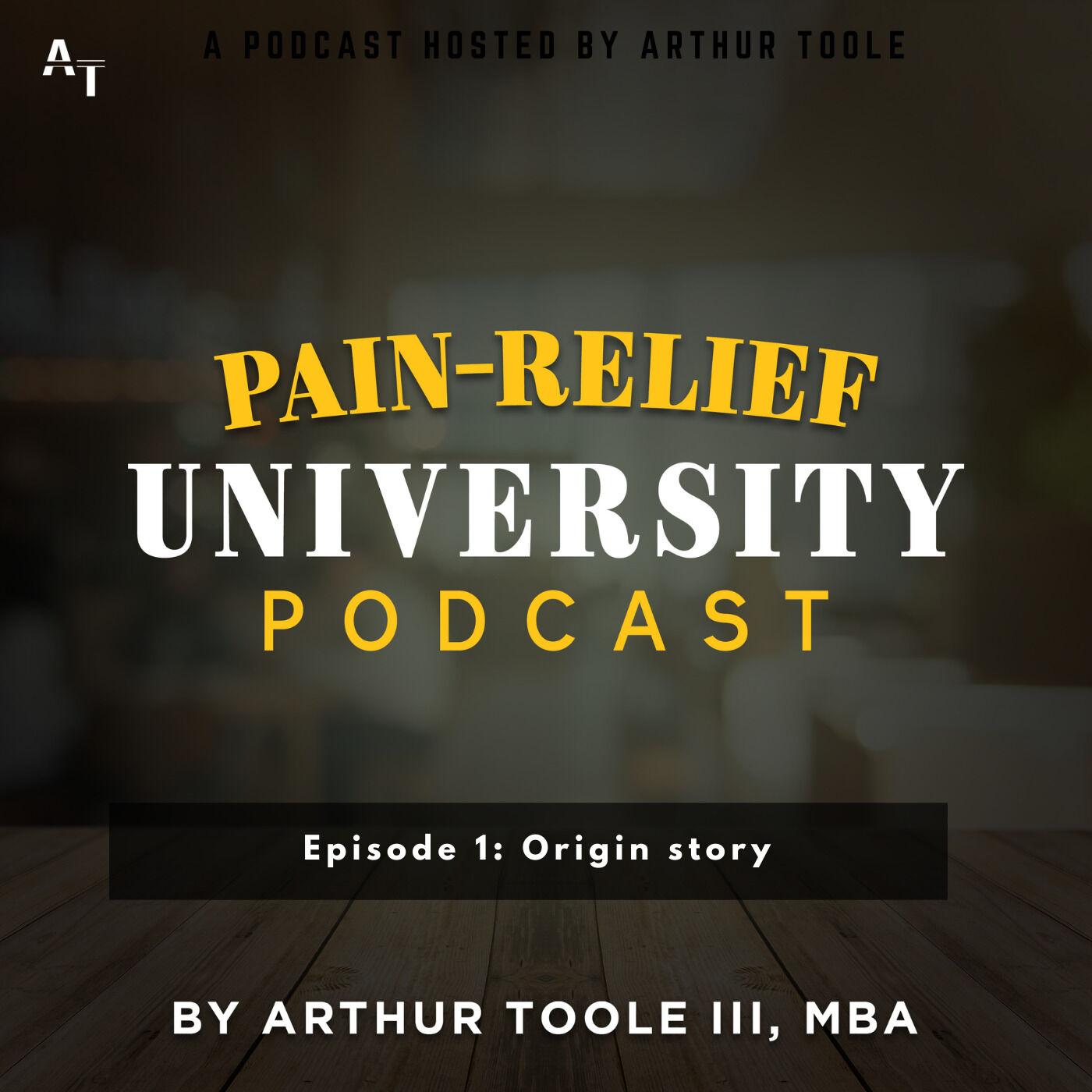 Pain Relief University - Episode 1