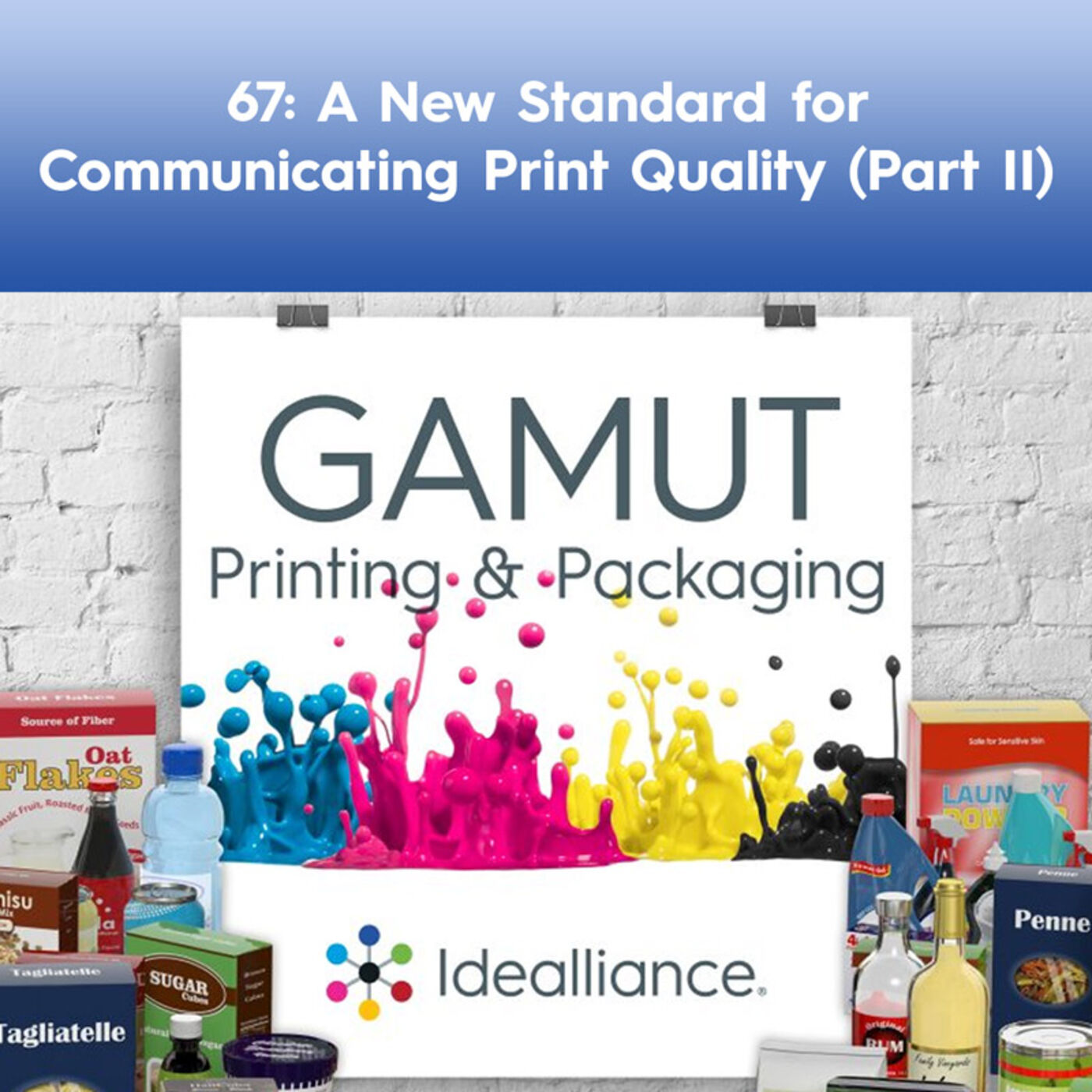 67: A New Standard for Communicating Print Quality (Part II)