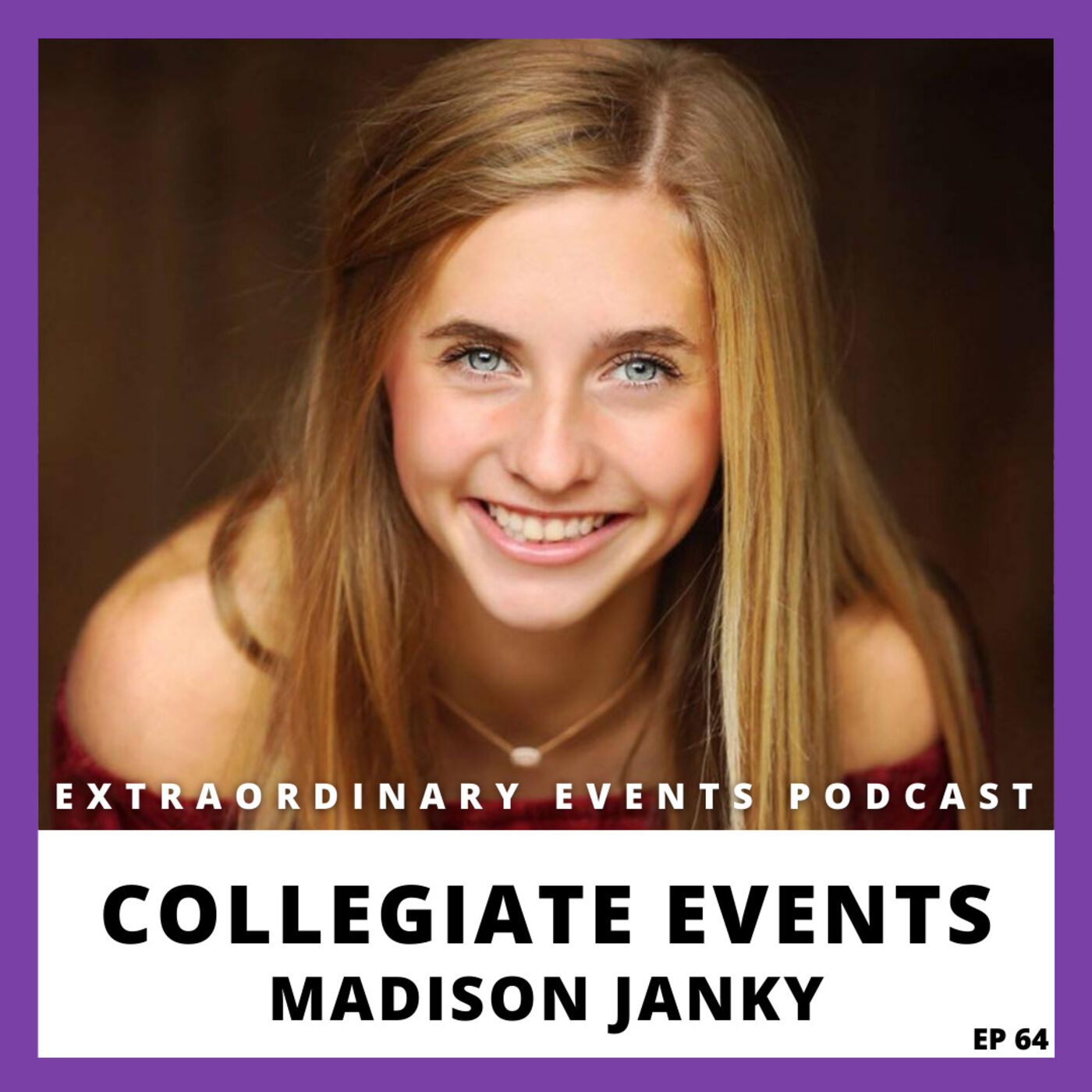 Ep 65: Collegiate Events with Madison Janky