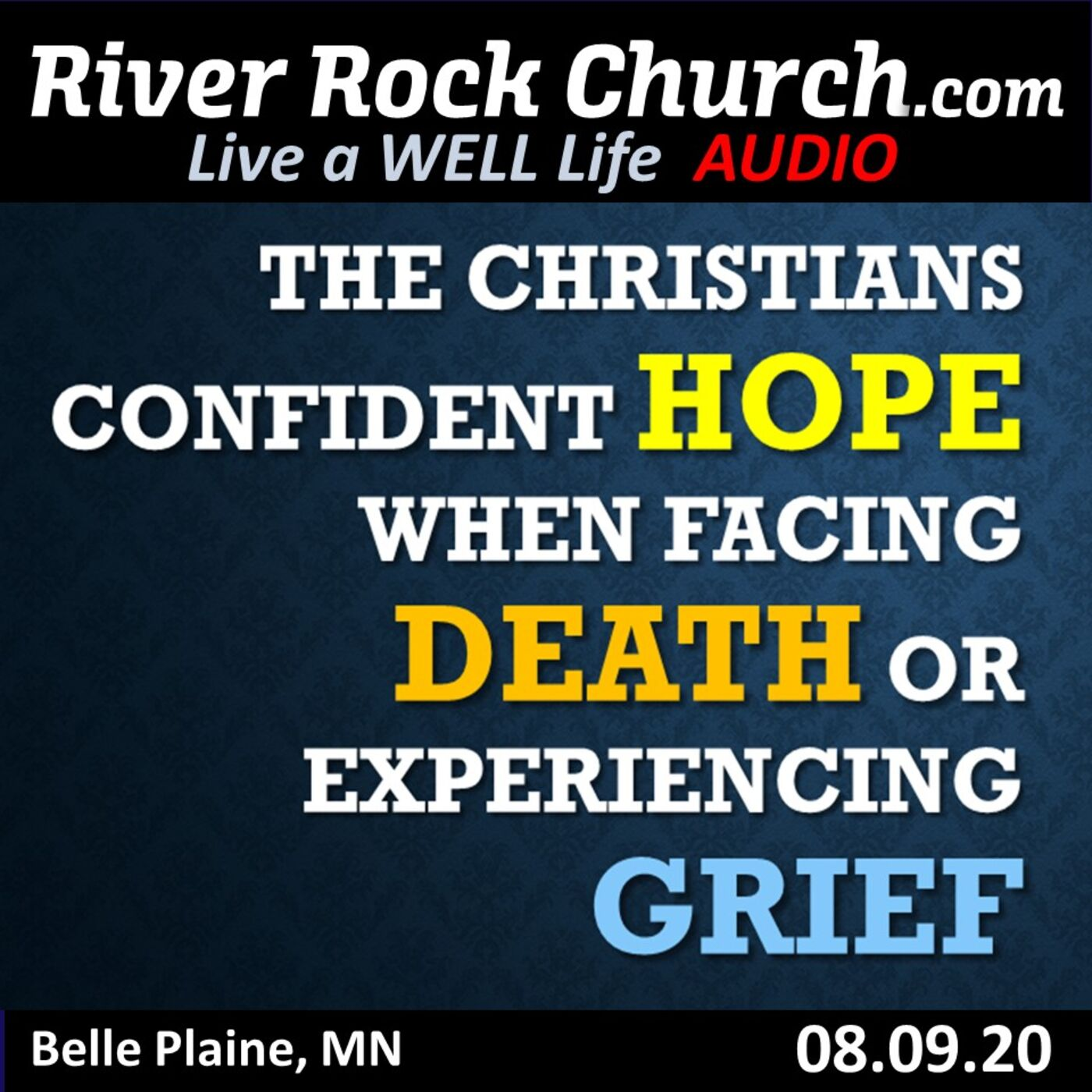 The Christians Confident Hope when Facing Death or Experiencing Grief