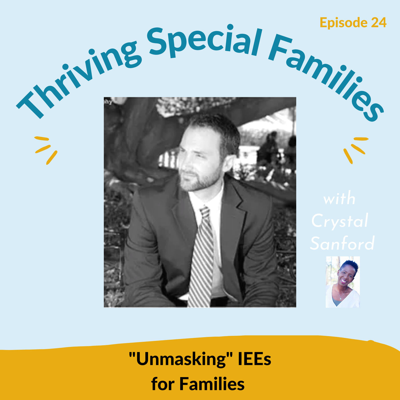 """""""Unmasking"""" IEEs for Families"""