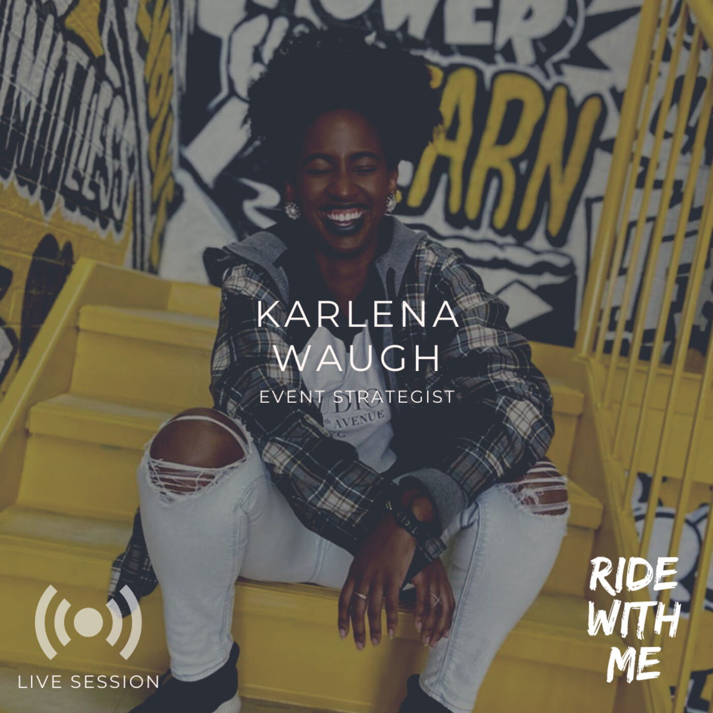 Ride With Me Live Session with Karlena Waugh