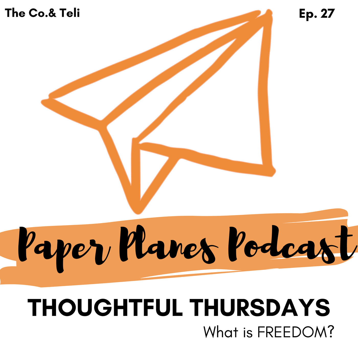 27. Thoughtful Thursdays // What does FREEDOM mean to you?
