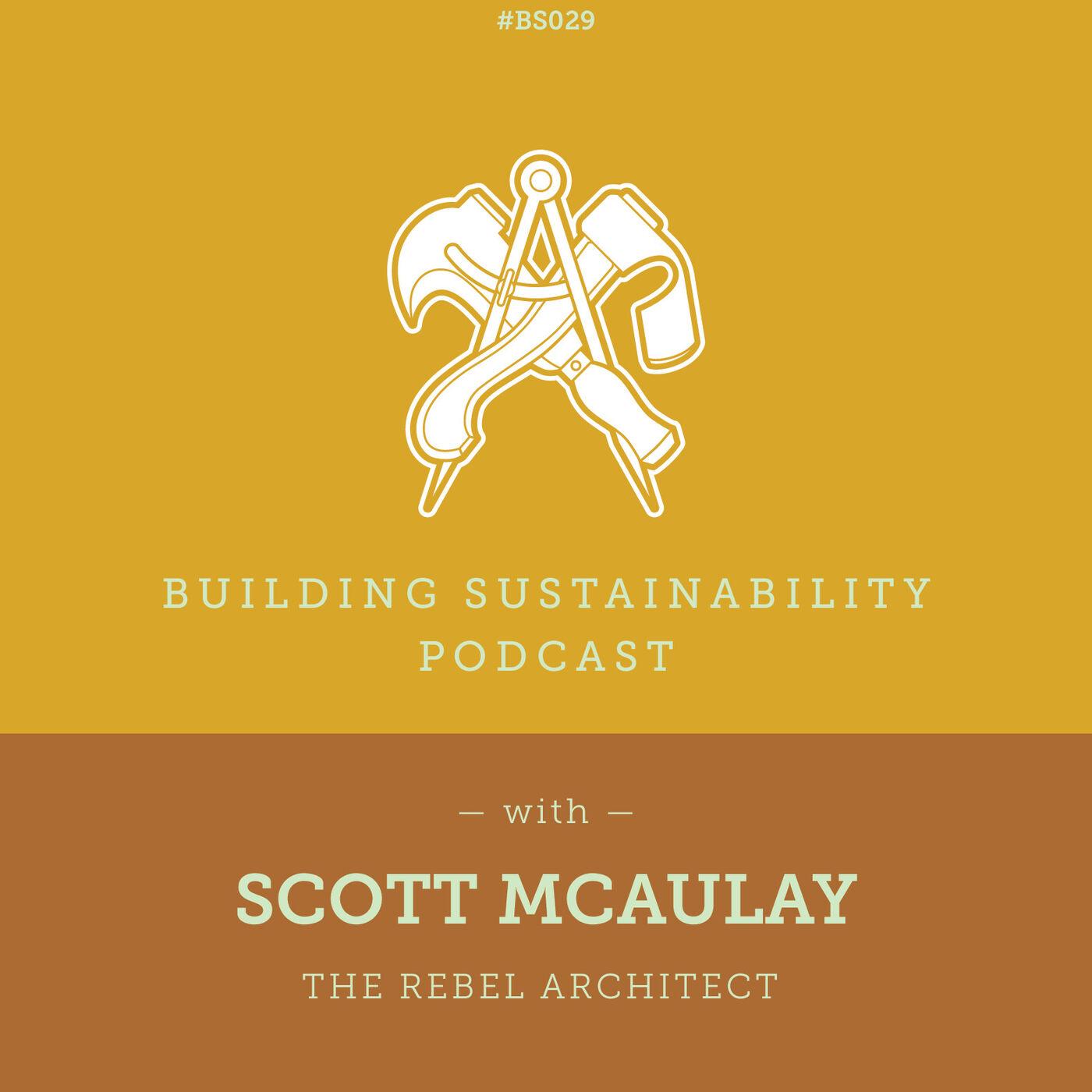 The Rebel Architect - Scott McAulay - BS029