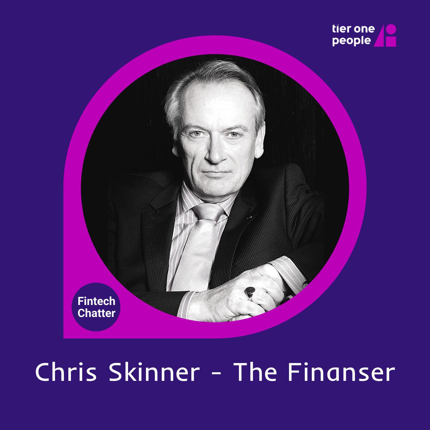 #75 Chris Skinner - The Finanser