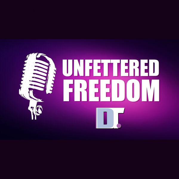 Unfettered Freedom Podcast Artwork Image