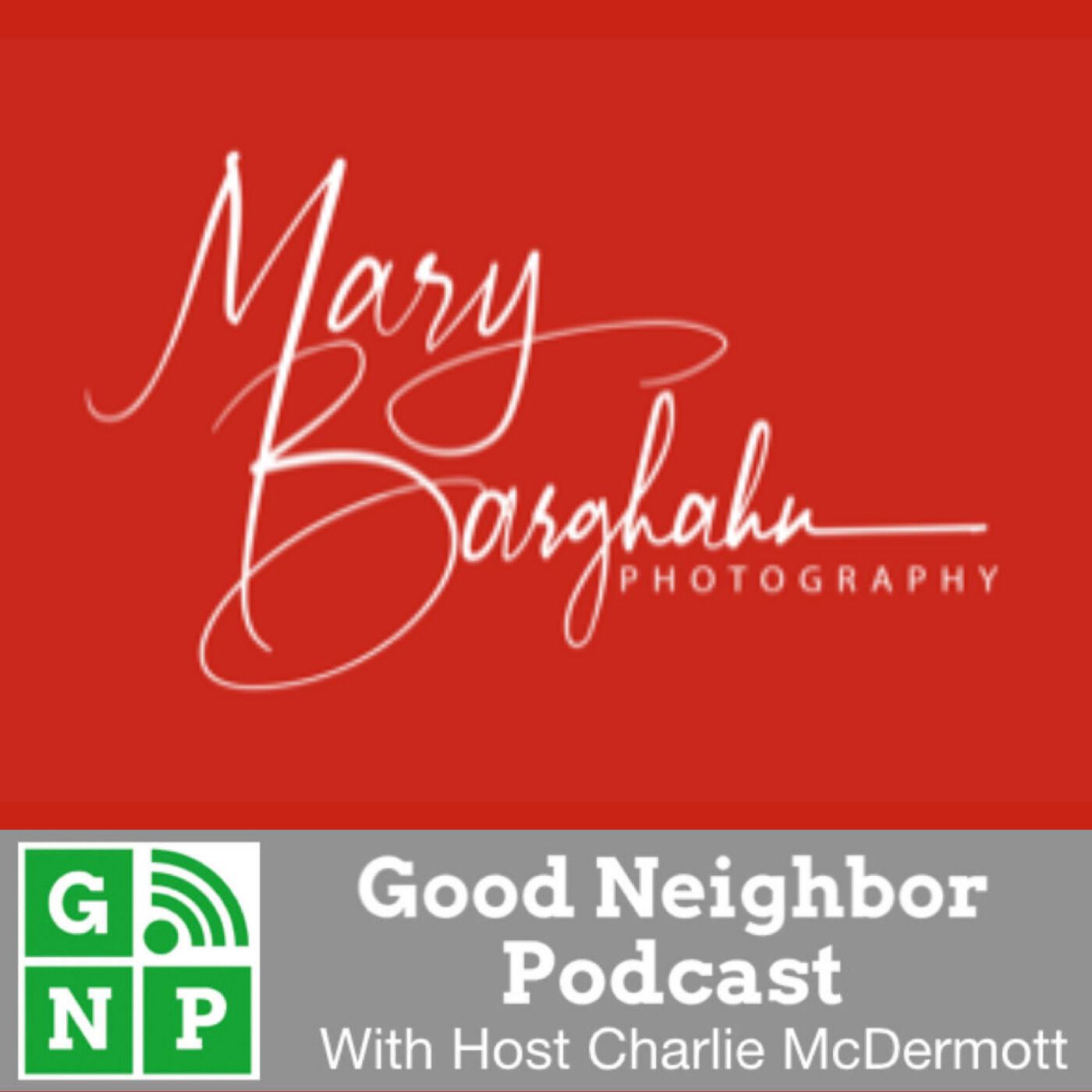 EP #444: Mary Barghahn Photography with Mary Barghahn
