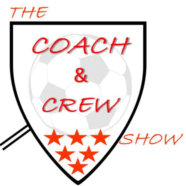 The Coach & Crew Show Podcast Artwork Image