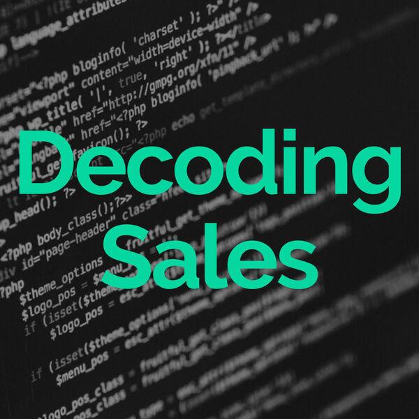 Decoding Sales Podcast Artwork Image