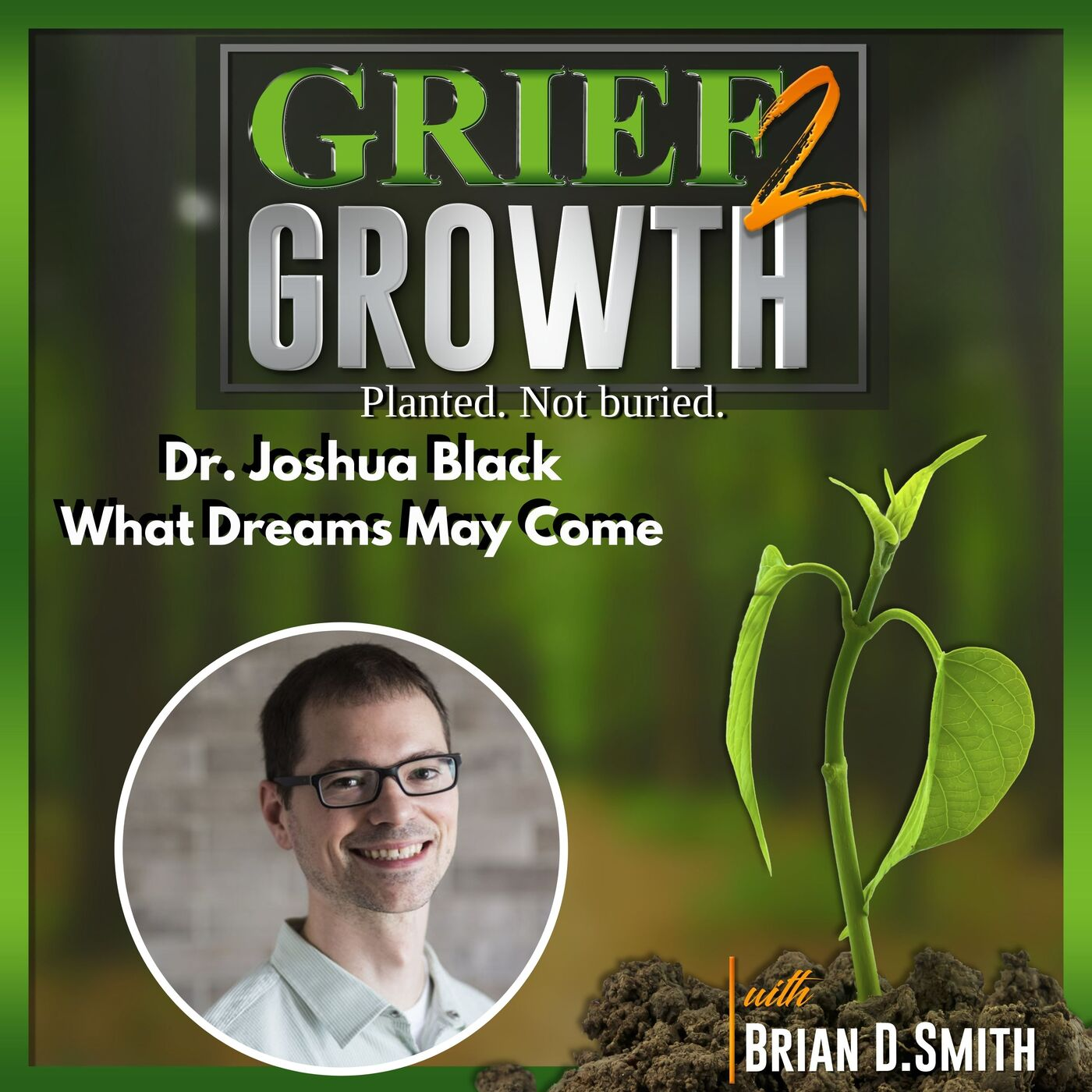Dr. Joshua Black- What Dreams May Come