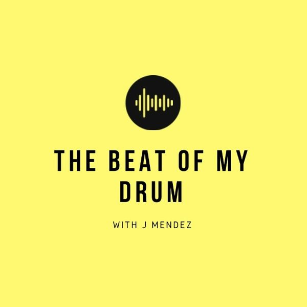 The Beat of My Drum Podcast Artwork Image