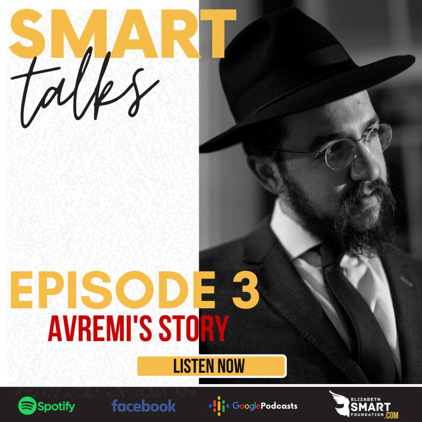 Episode 3: Avremi's Story