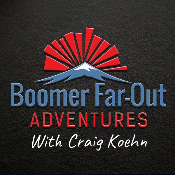Boomer Far-Out Adventures Podcast Artwork Image