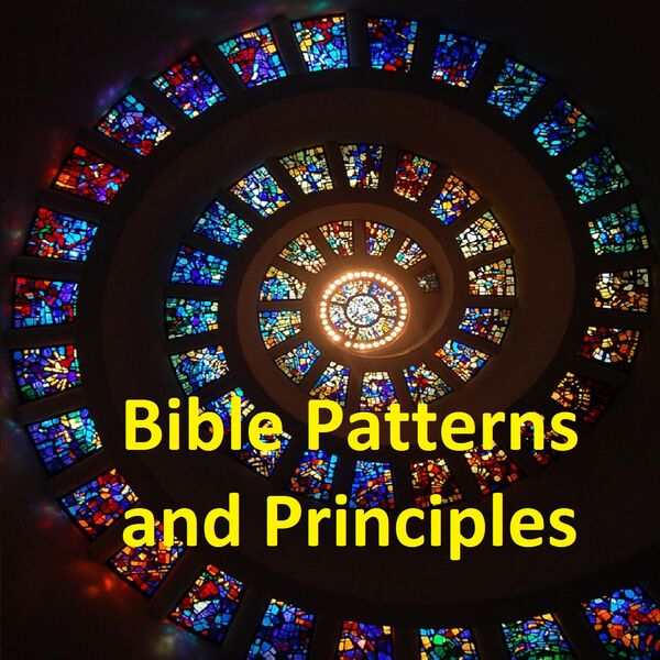 Bible Patterns and Principles Podcast Artwork Image
