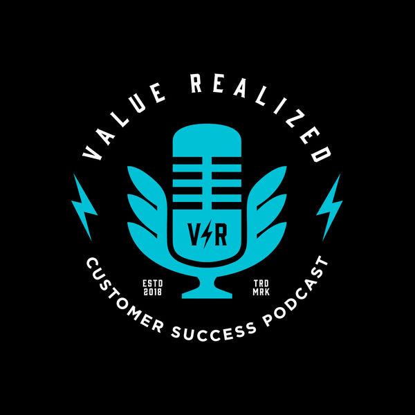 Value Realized, Customer Success Podcast  Podcast Artwork Image