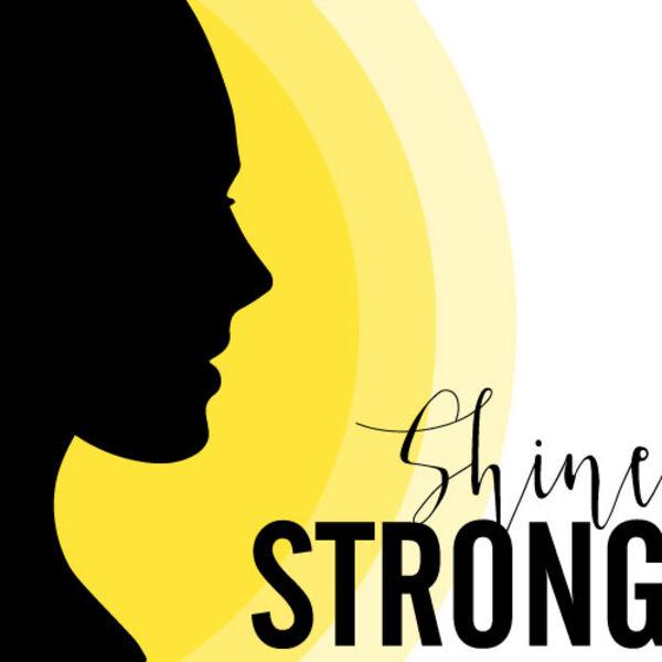 Shine Strong Podcast Artwork Image