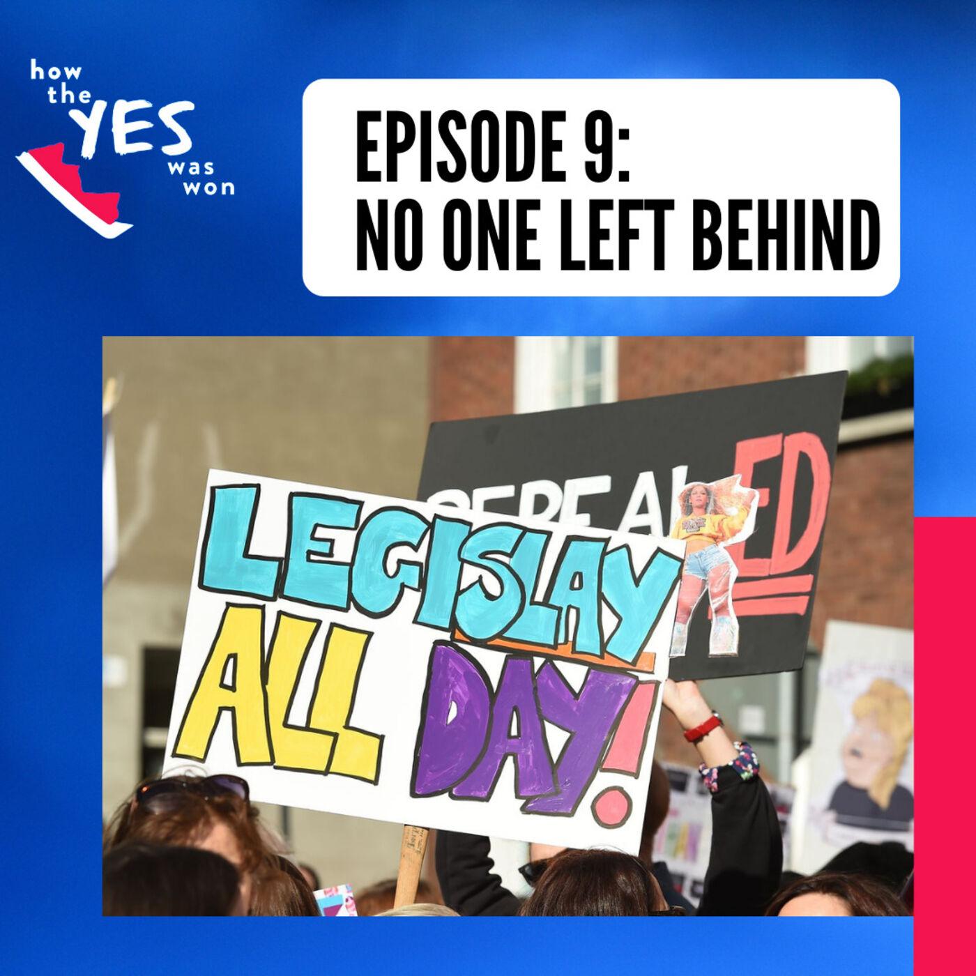 Episode 9: No One Left Behind