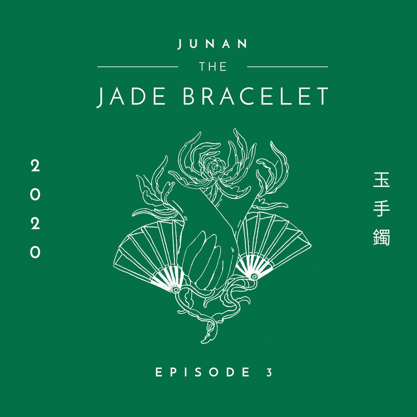 The Jade Bracelet - Episode 3