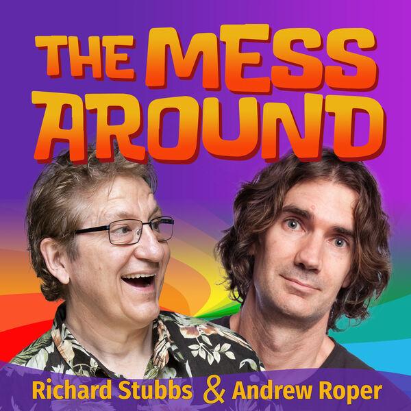 The Mess Around Podcast Artwork Image