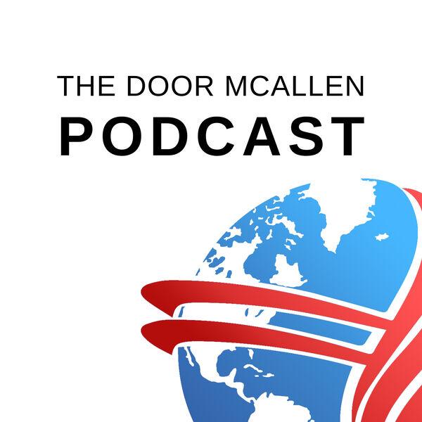 The Door McAllen Podcast Podcast Artwork Image