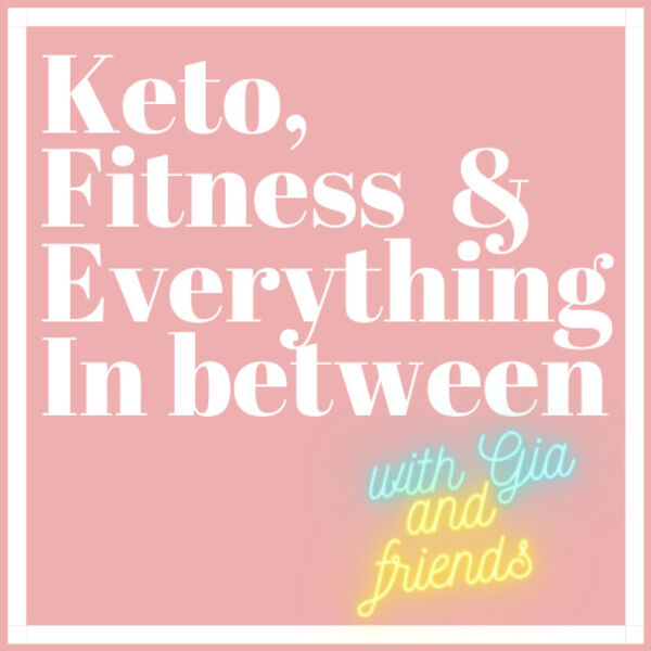 Keto, Fitness and Everything In between Podcast Artwork Image