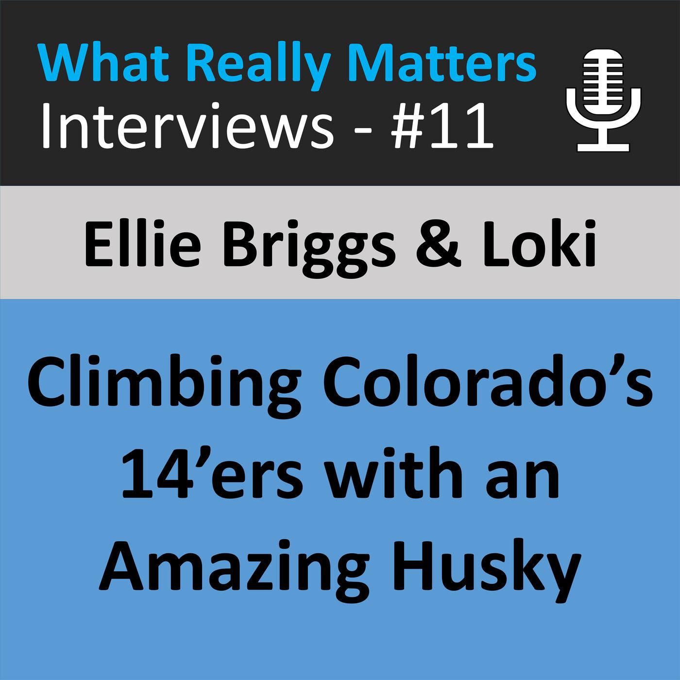 WRMI 011: Ellie Briggs & Loki // A Woman and Her Peak-Climbing Husky