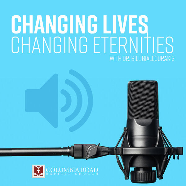 Changing Lives, Changing Eternities Podcast Artwork Image
