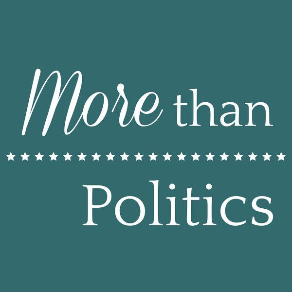 More Than Politics Podcast Artwork Image