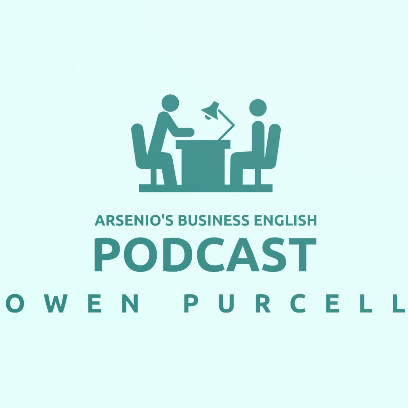 Arsenio's Business English Podcast | Season 6: Episode 16 | In-Company Interview: Owen Purcell