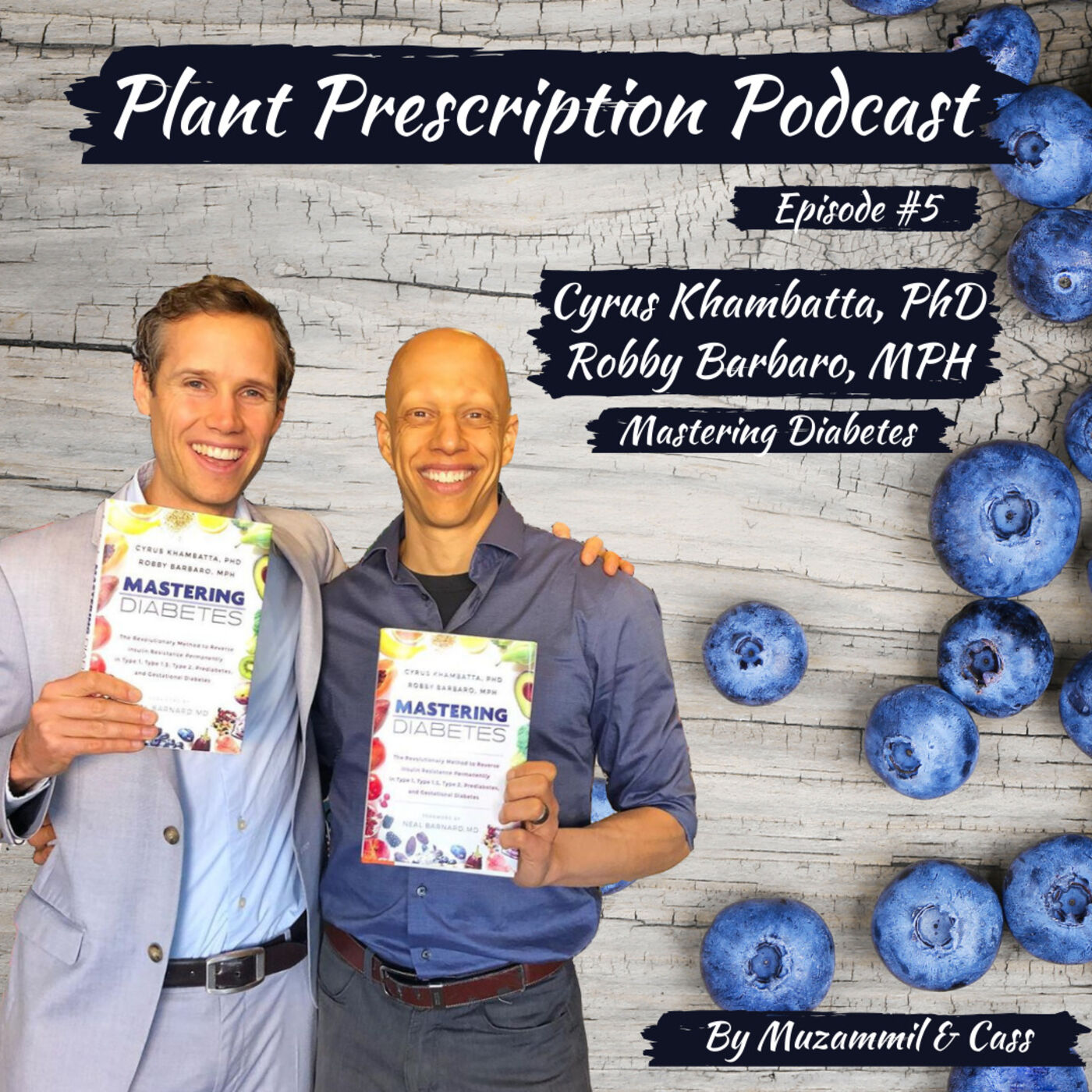 Reversing diabetes, insulin resistance and the fear of carbs with Cyrus, PhD and Robby, MPH