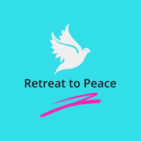 Retreat to Peace Podcast Artwork Image