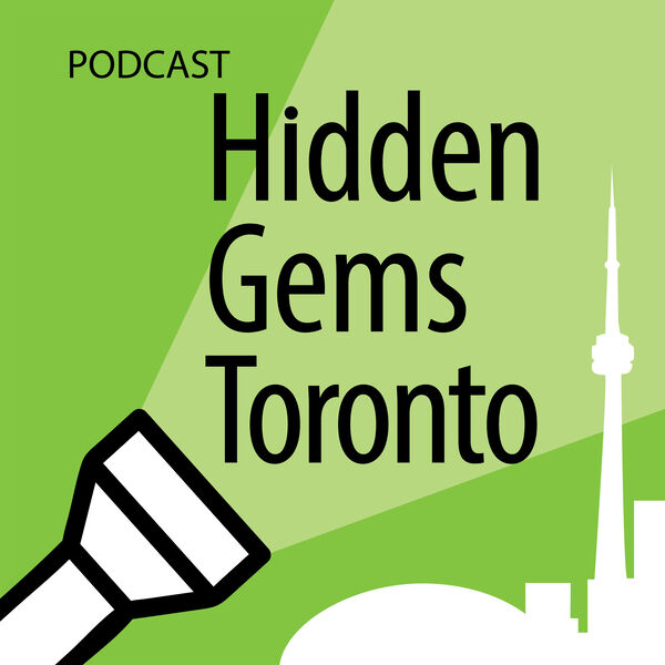 Hidden Gems Toronto Podcast Artwork Image