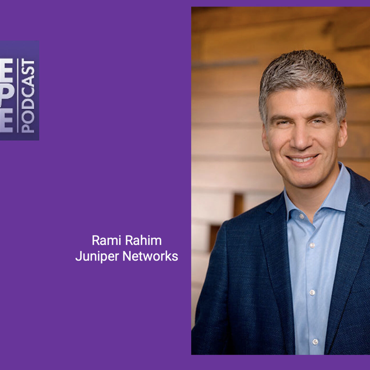 Experience-First Networking with Rami Rahim - CEO Juniper Networks - Episode 41