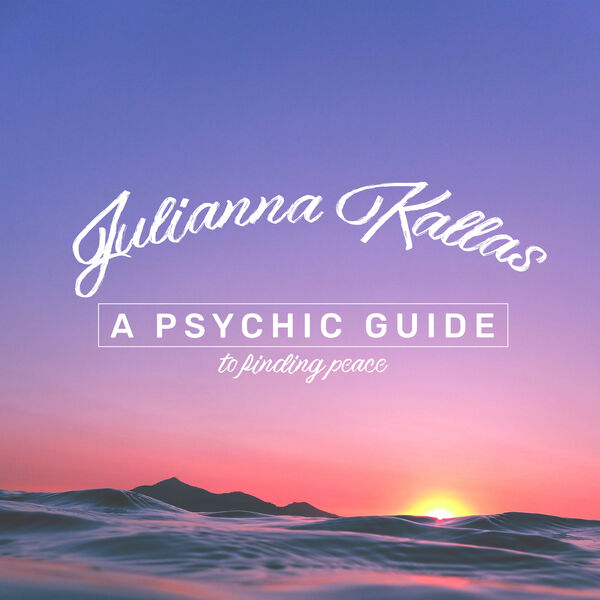 A Psychic Guide to Finding Peace Podcast Artwork Image