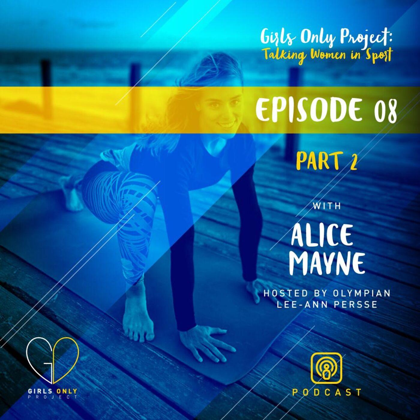 Alice Mayne Part 2