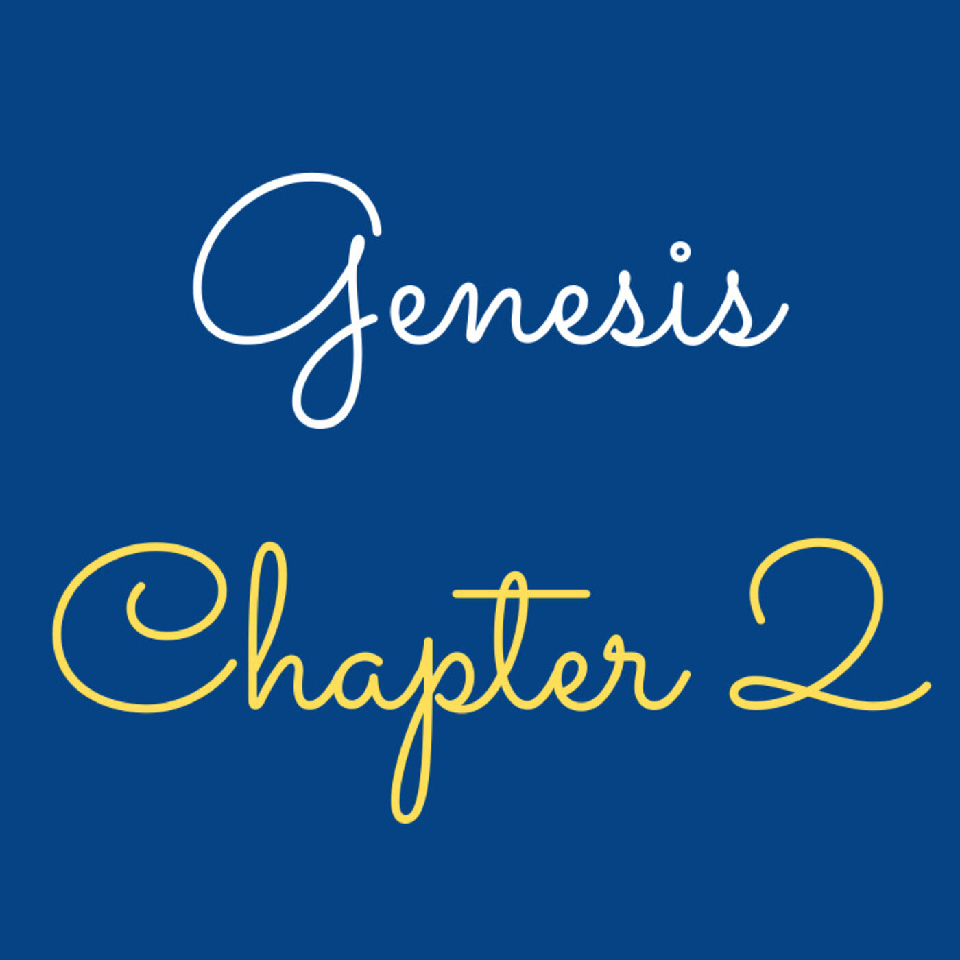 """Genesis 2 """"Two Trees"""" - #47"""