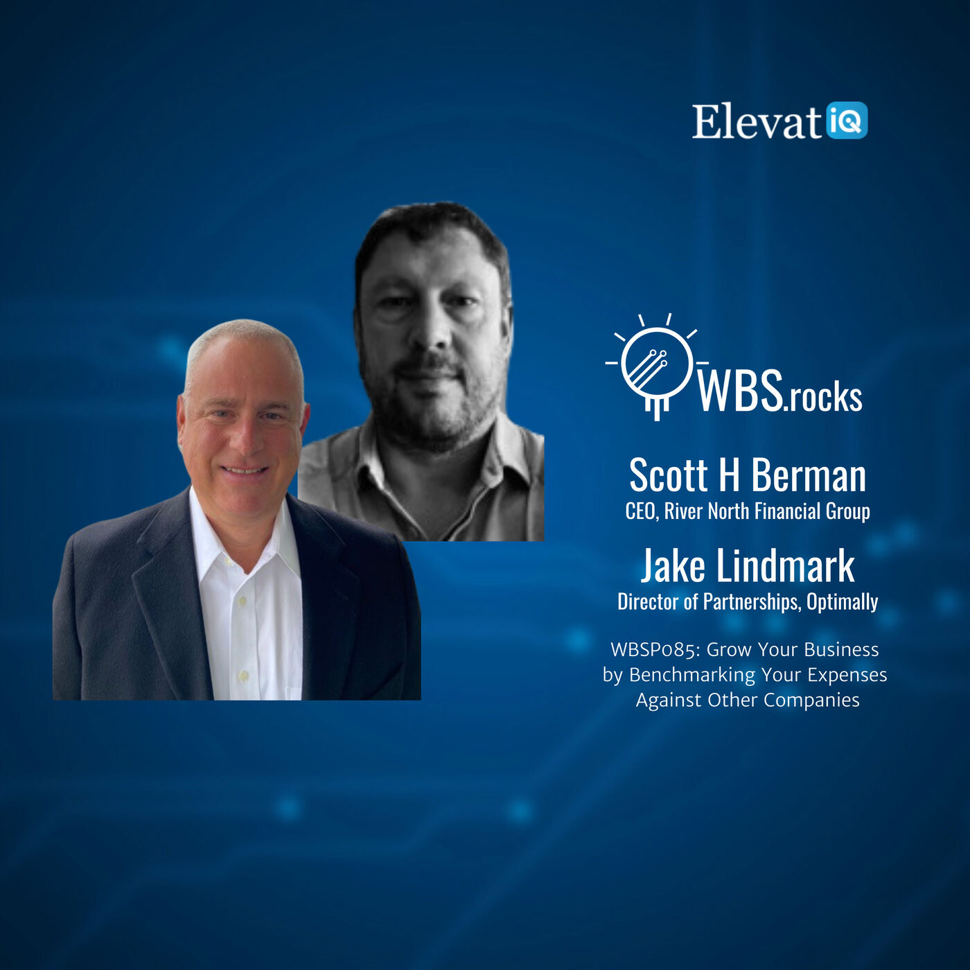 WBSP085: Grow Your Business by Benchmarking Your Expenses Against Other Companies w/ Scott Berman and Jake Lindmark