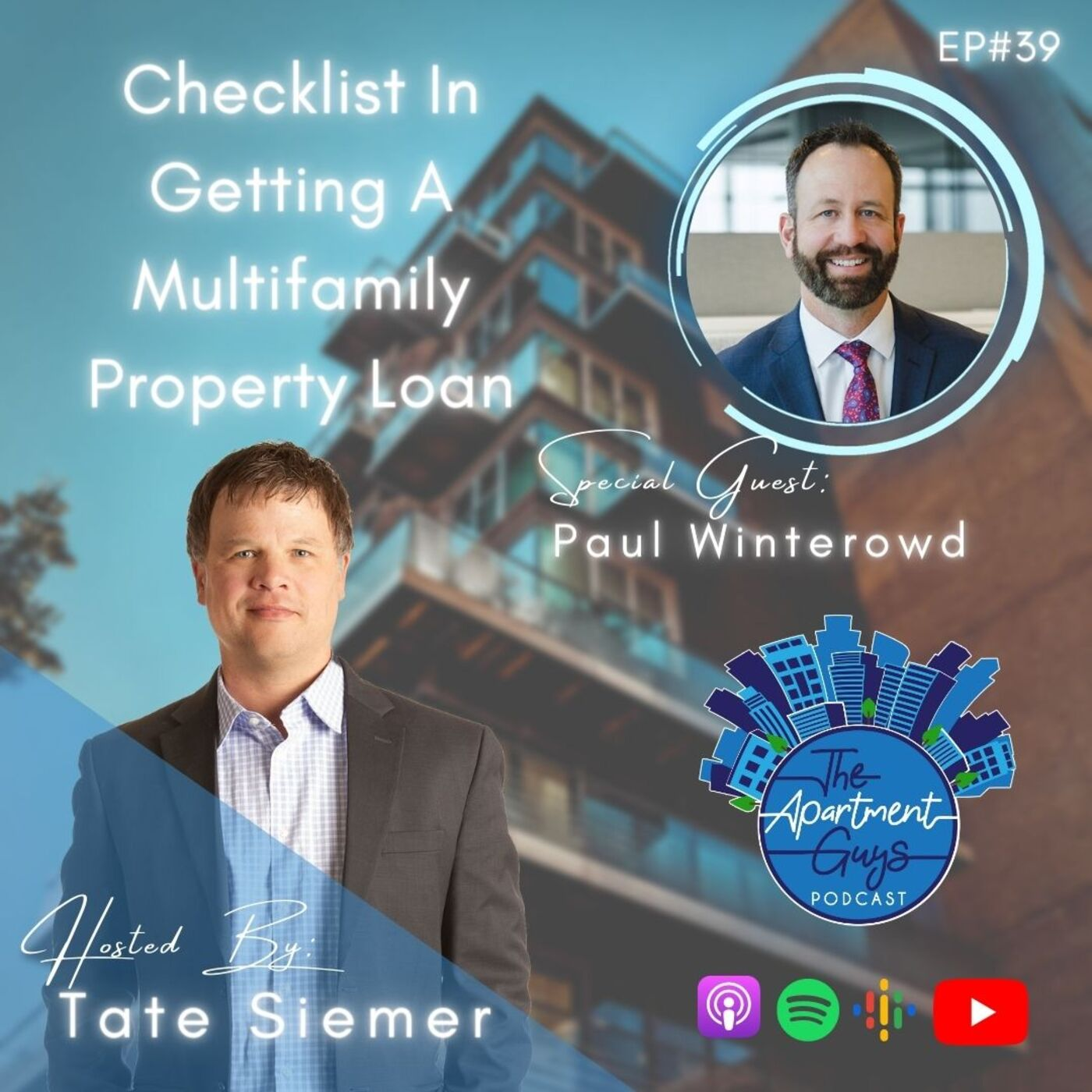 Episode 039: Paul Winterowd - Checklist In Getting A Multifamily Property Loan