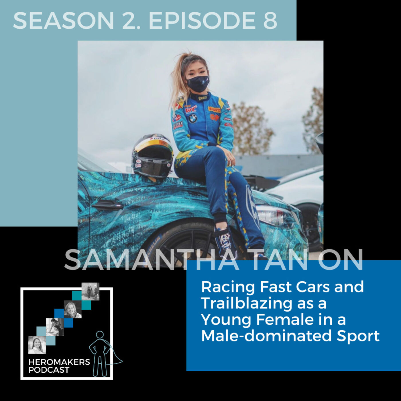 Samantha Tan on Racing Fast Cars and Trailblazing as a Young Female in a Male-dominated Sport