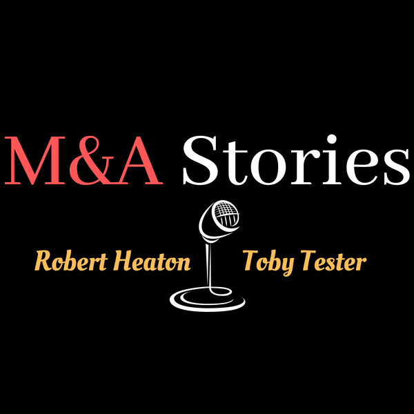 M&A WAR STORIES - The Good, The Bad and The Ugly Podcast Artwork Image