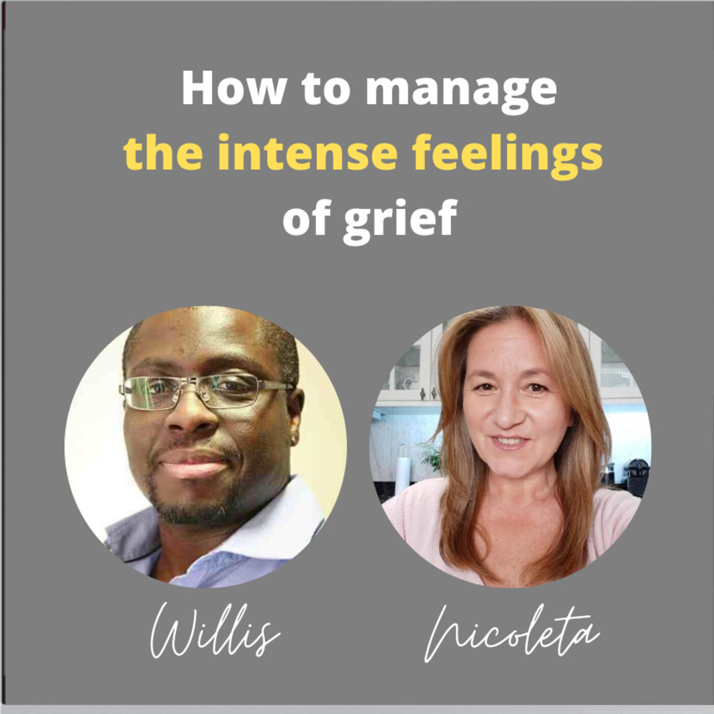 9 - How to manage the intense feelings of grieving