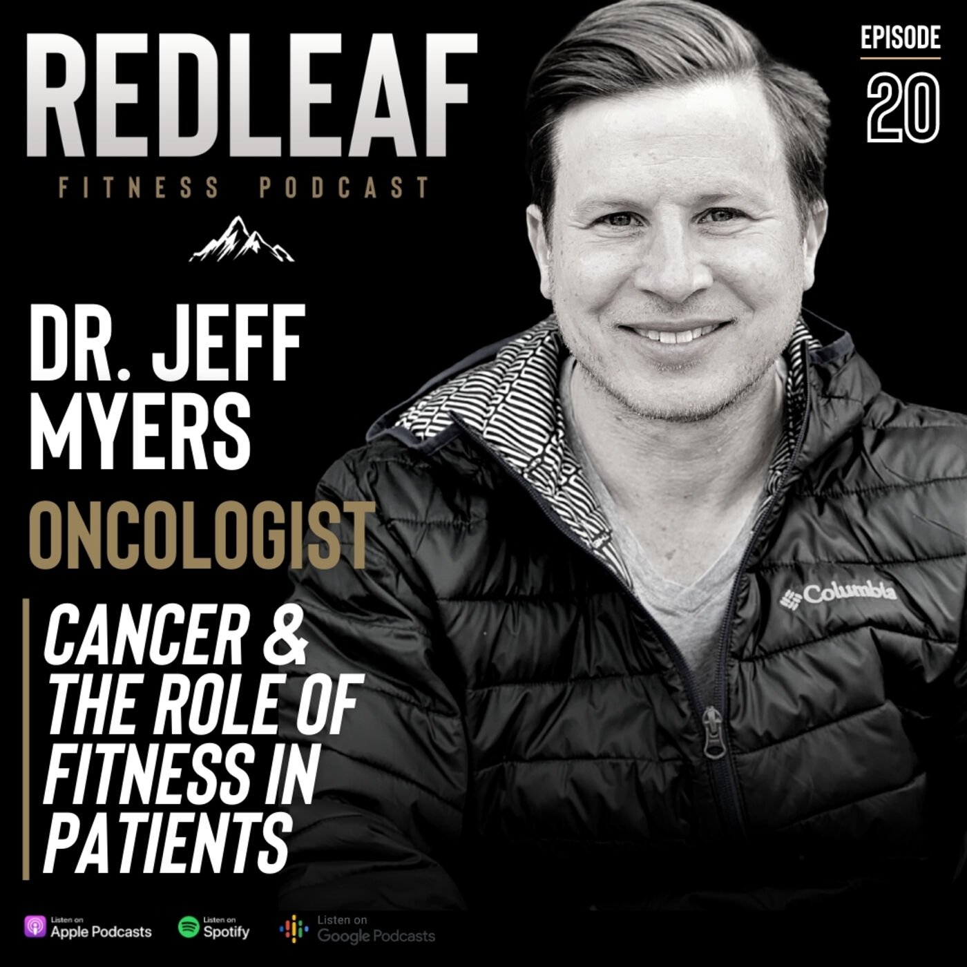 Ep.20 | Dr. Jeff Myers, Oncologist: Cancer & the role of Fitness in patients