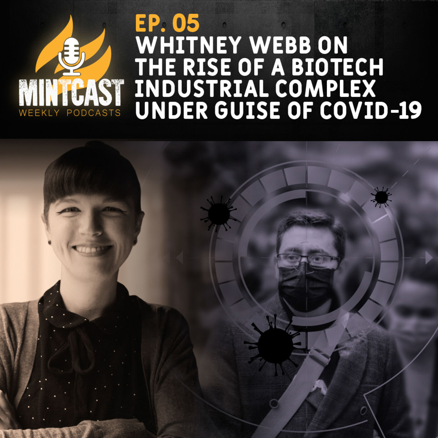 Podcast: Whitney Webb on the Rise of the Biotech Industrial Complex Under COVID-19