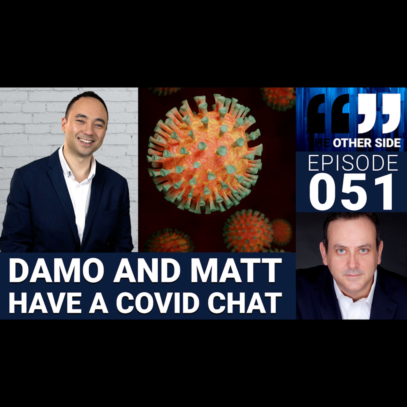 The Other Side Australia Episode 51: Damo and Matt have a Covid Chat