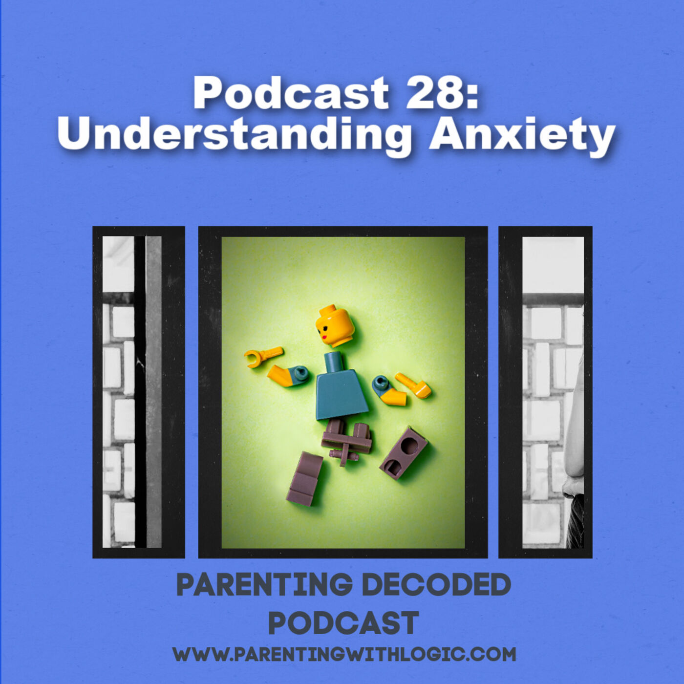 28 - Understanding Anxiety
