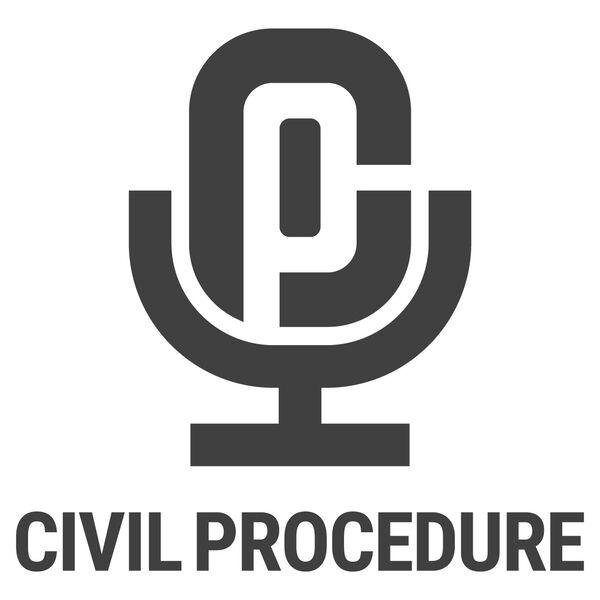 Civil Procedure Podcast Artwork Image