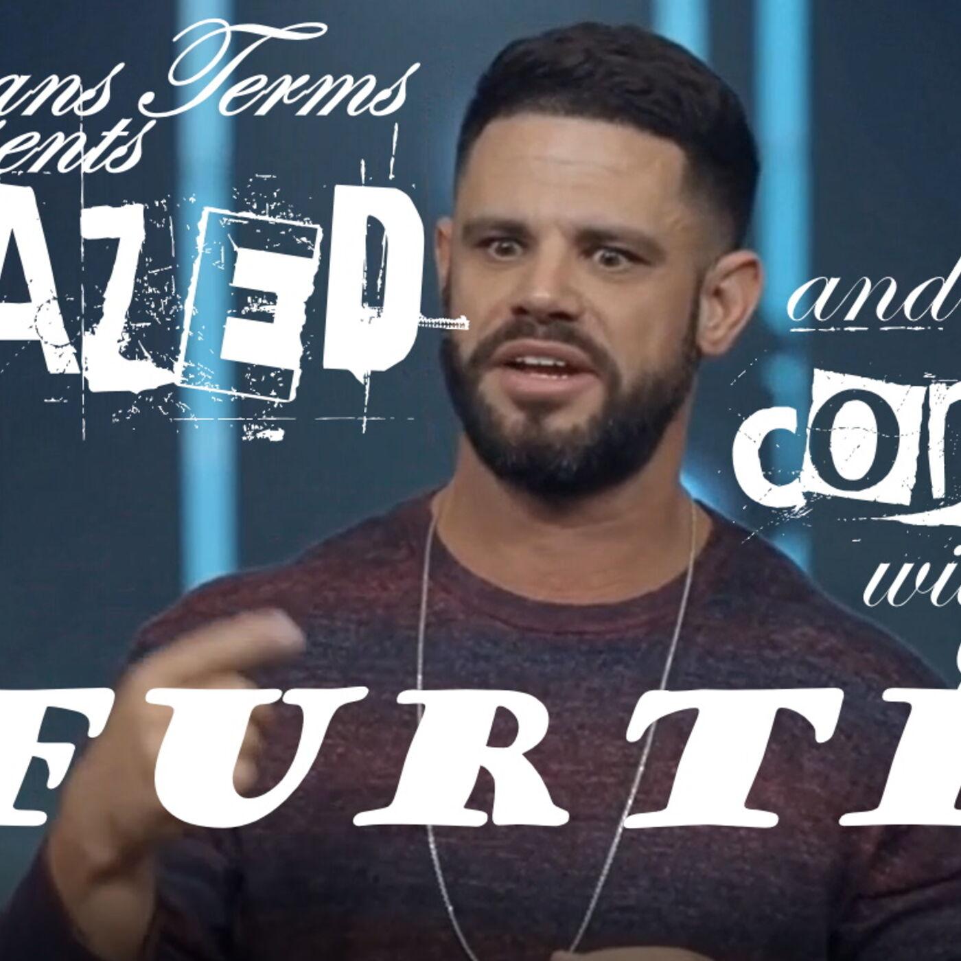 Steven Furtick:  Dazed and Confused