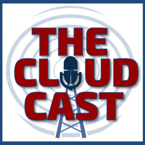 The Cloudcast - Cloud Computing Podcast Artwork Image