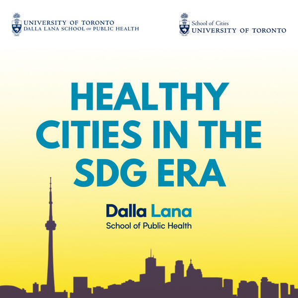 Healthy Cities in the SDG Era  Podcast Artwork Image