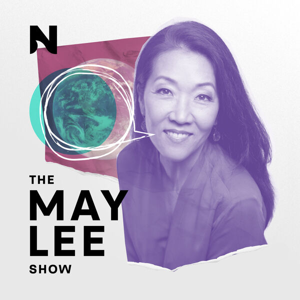 The May Lee Show Podcast Artwork Image